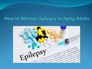 How to Manage Epilepsy in Aging Adults