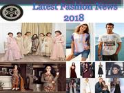 Latest Fashion News 2018 | latest fashion trends for girl
