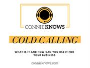ConnieKnows - What is Cold Calling?