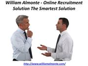 William Almonte - Online Recruitment Solution The Smartest Solution