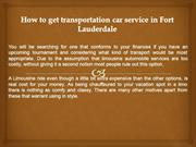 How to get transportation car service in Fort Lauderdale