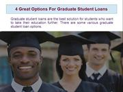 4 Great Options For Graduate Student Loans