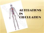 ALTERATIONS IN CIRCULATION