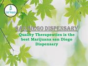 Best available San Diego Dispensary