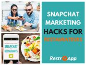 SnapChat Marketing Hacks For Restaurateurs