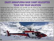 Enjoy Annapurna Base Camp Helicopter Tour for Your Vacation