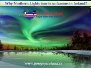 Why Northern Lights tour is so famous in Iceland