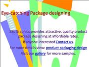 Eye-catching Package designing