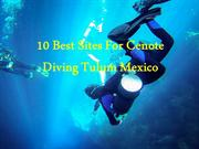 Cenote Diving Tulum Mexico