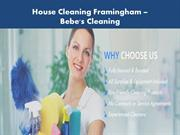 House Cleaning Framingham - Bebe's Cleaning