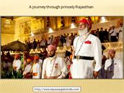 A journey through princely Rajasthan