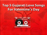 Top 5 Gujarati Love Songs For Valentine's Day