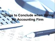 Things to Conclude when Hiring An Accounting Firm