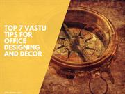 Top 7 Vastu Tips For Office Designing And Decor | Newtoninex