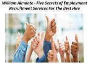 William Almonte - Five Secrets of Employment Recruitment Services For