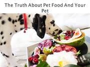 The Truth About Pet Food And Your Pet
