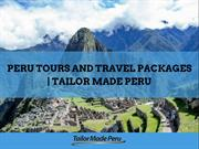 Peru Tours and Travel Packages | Tailor Made Peru
