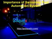 Importance of Swimming Pool Automation System