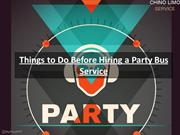 Things to Do Before Hiring a Party Bus Service