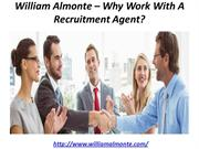 William Almonte – Why Work With A Recruitment Agent
