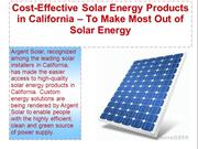 Cost-Effective Solar Energy Products in California – To Make Most Out