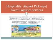 Hospitality Management, logistics Management, Event logistics