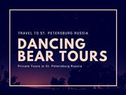 Personalized tour in st Petersburg | dancing-bear-tours