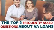 The Top 5 Frequently Asked Questions About VA Loans