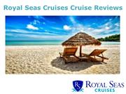 Royal Seas Cruises Reviews | Royal Seas Cruises Customer Service