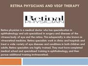 Retina Physicians and VEGF Therapy