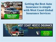 Getting Best Auto Insurance is Simple with West Coast Global Insurance