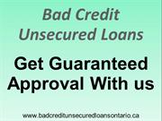 Bad Credit Unsecured Loans *_* Get Money With Bad Credit !!