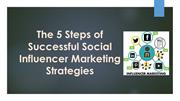 The 5 Steps of Successful Social Influencer Marketing