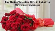 Buy Online Valentine Gifts in Dubai via Flowerdeliveryuae.ae