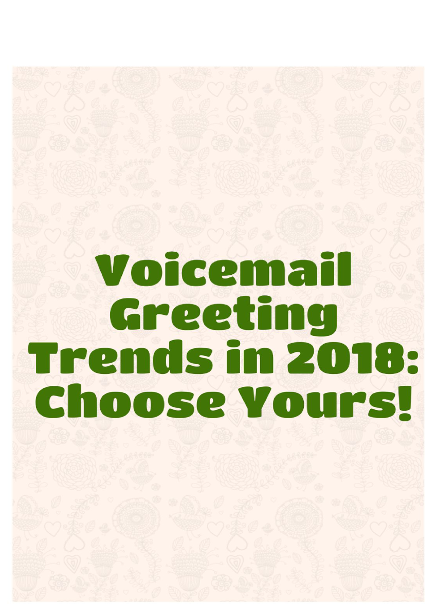 Voicemail Greeting Trends In 2018 Choose Yours Authorstream