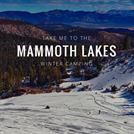 mammoth lakes winter camping