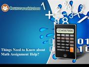 Things Need to Know about Math Assignment Help