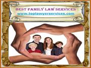 How To Find The Best Family Law Services