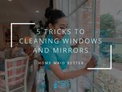5 Tricks to Cleaning Windows and Mirrors