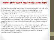 Marble of the World- Royal White Marmo Stone
