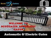 Affordable Automatic Gates and Electric Gates Services in Glasgow, Edi