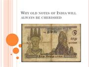 Why old notes of india will always be cherished