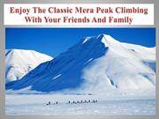 Enjoy The Classic Mera Peak Climbing With Your Friends And Family