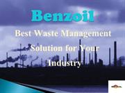 Benzoil - Best Waste Management Solution for Your Industry