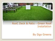 Roof, Deck & Patio - Green Roof Installation