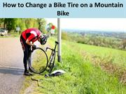 How to Change a Bike Tire on a Mountain Bike