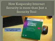 How Kaspersky Internet Security is more than Just a Security Tool