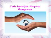 Chris Semarjian - Property Management