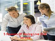 5 reasons for having a live chat service