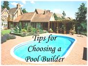 Tips for Choosing a Pool Builder